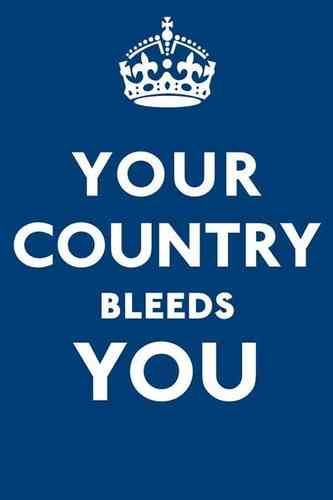 Your Country Bleeds You - Spoof Vintage Propaganda Mini A2 Paper Poster