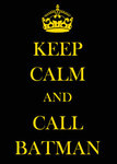 Keep Calm and Call Batman - Spoof Vintage Propaganda Mini A2 Paper Poster