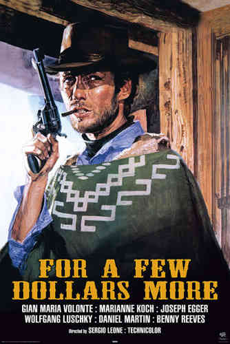 For A Few Dollars More - Art - Maxi Paper Poster