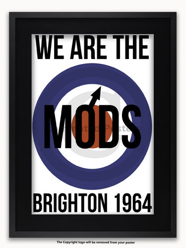Framed with BLACK mount We are the Mods Logo - Brighton - A1 Poster