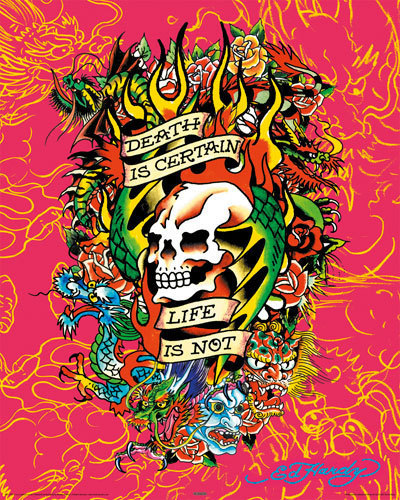 Ed Hardy - Death is certain Life  is Not - Mini Paper Poster