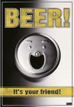 Laminated - Smiley Face - Beer is your Friend - Maxi Poster