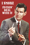 Vintage Advert - I Smoke F****** Deal with It - Maxi Paper Poster
