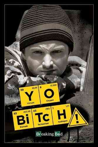 Breaking Bad Yo Bitch - Maxi Paper Poster