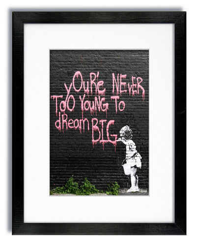 Banksy Never too young to Dream Big