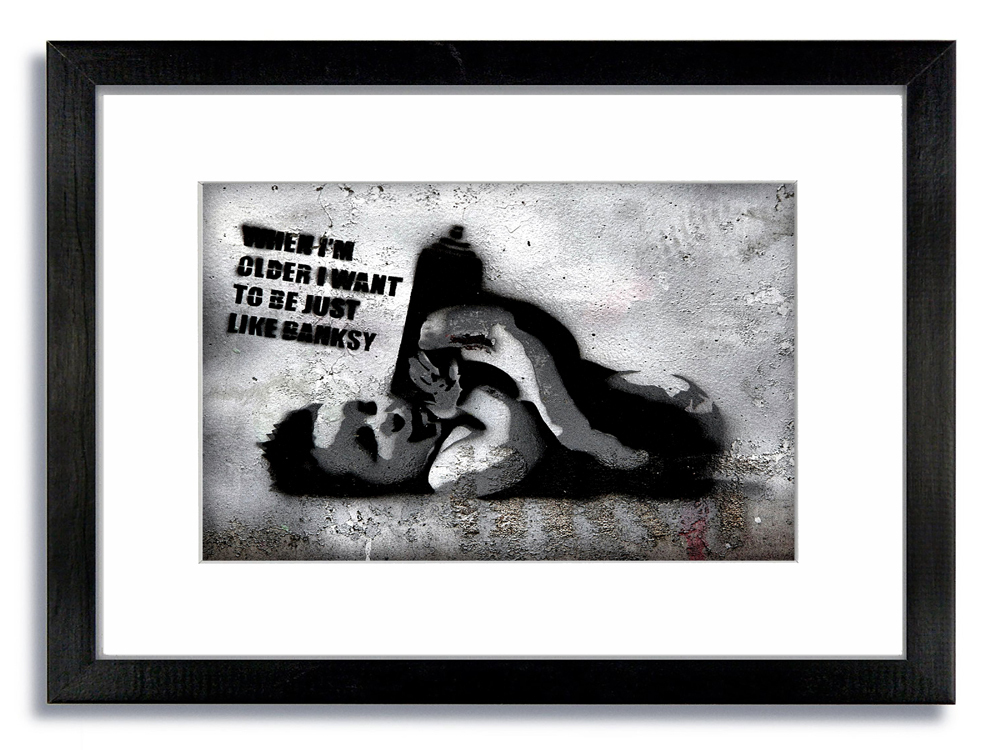 Banksy When I grow Up I Just Want To Be Like Framed Mounted Print